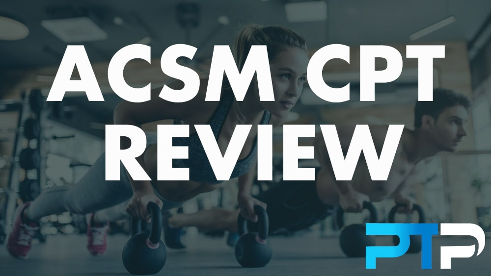 ACSM CPT Review