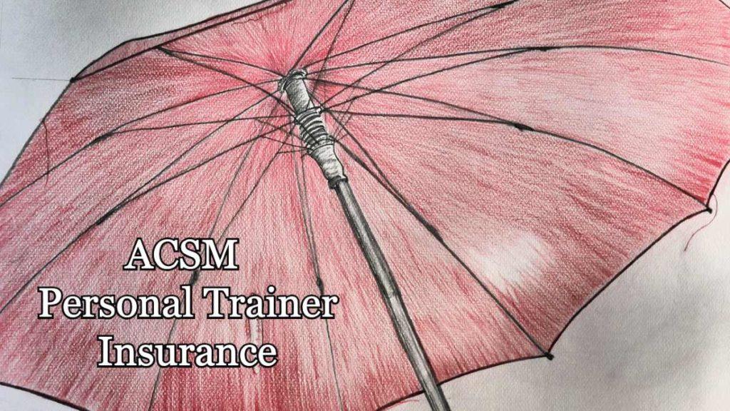 ACSM Personal Trainer Insurance