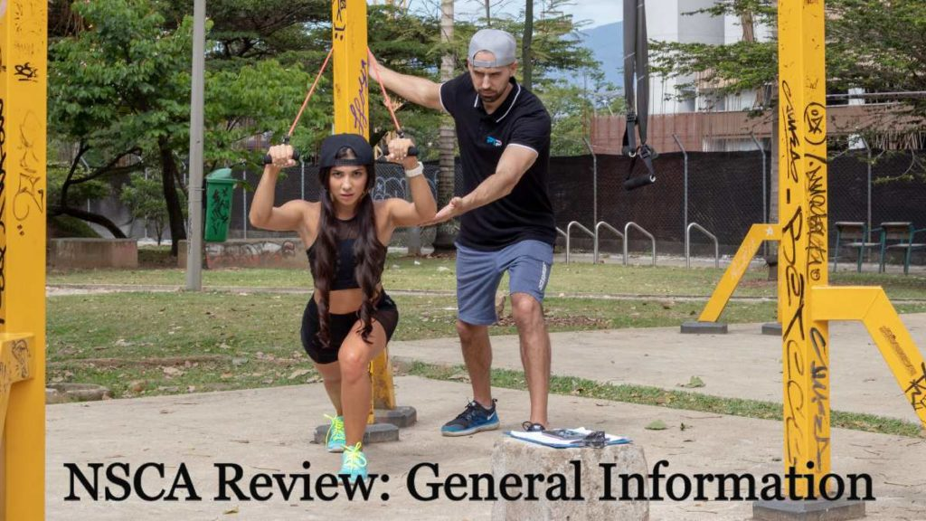 NSCA Review: General Information