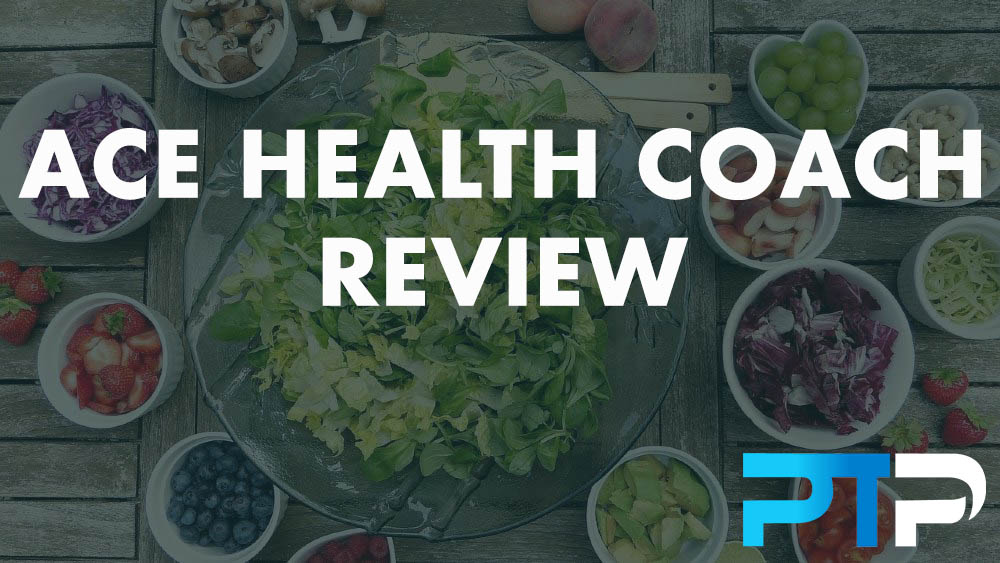 ACE Health Coach Review