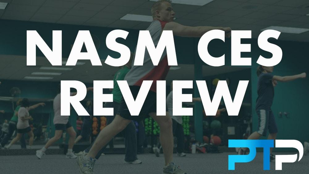 NASM CES Review