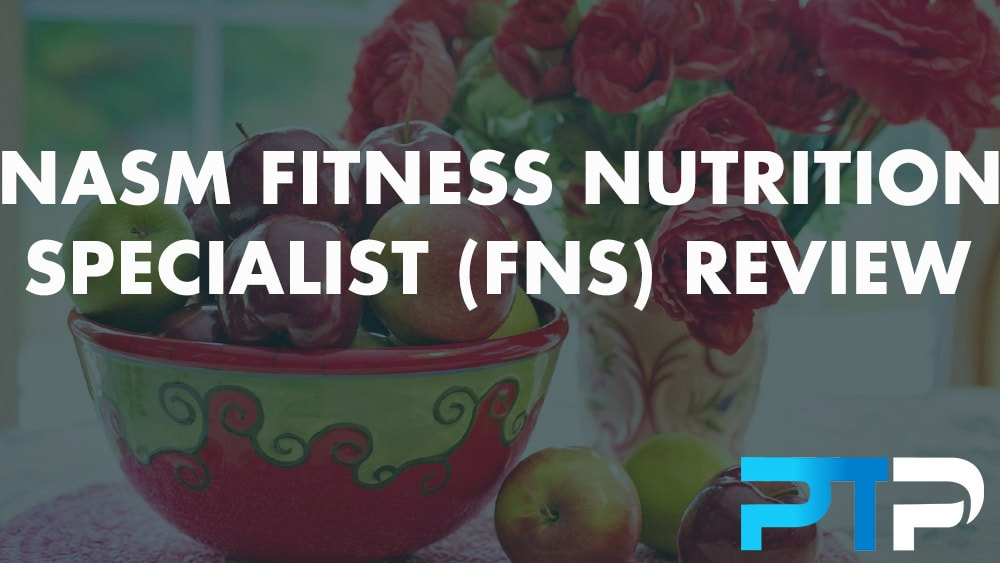 NASM Fitness Nutrition Specialist (FNS) Review