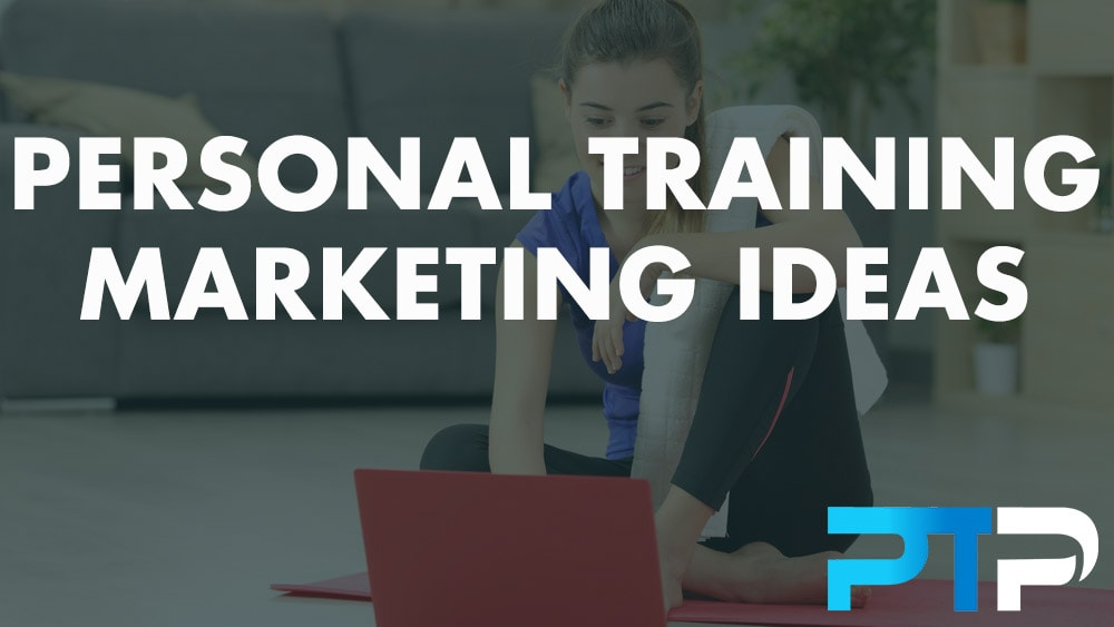 Personal Training Marketing ideas