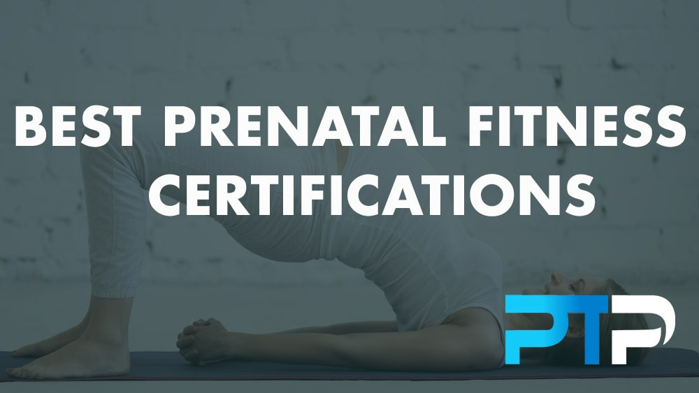 Best Prenatal Fitness Certifications