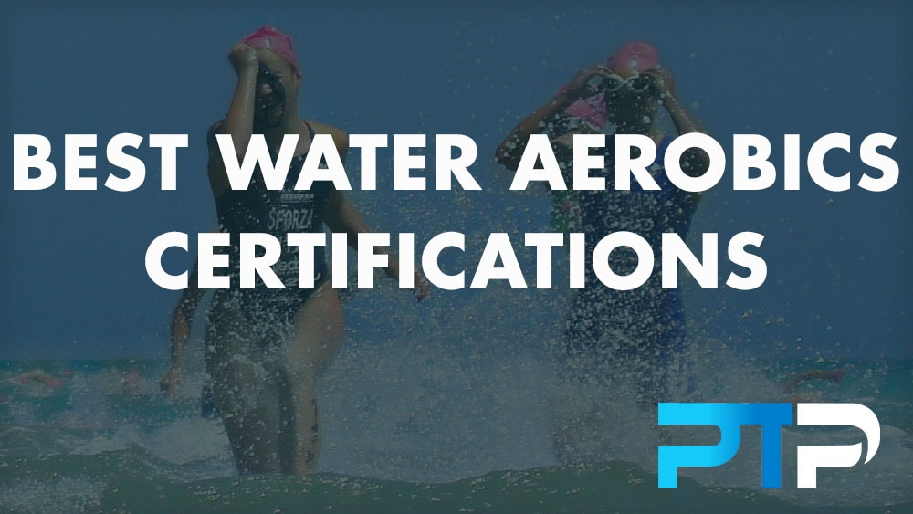 Best Water Aerobics Certifications