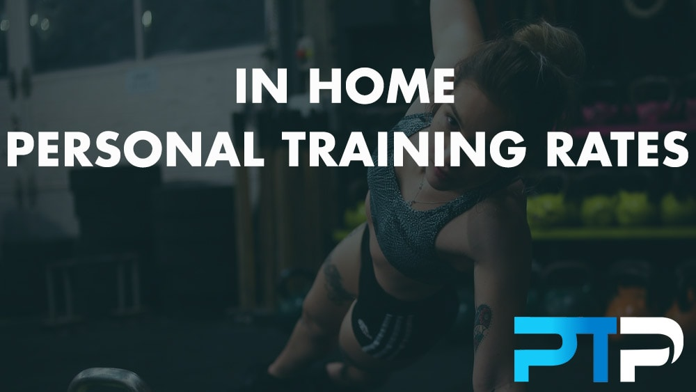 In Home Personal Training Rates