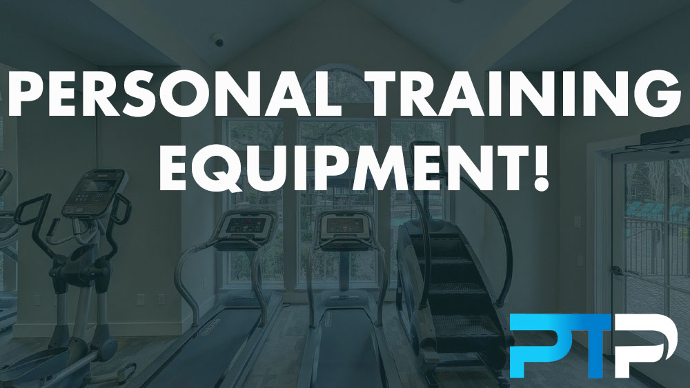 Personal Training Equipment!