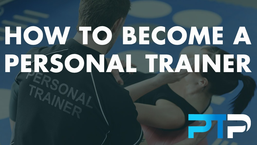 How to become a Personal Trainer new