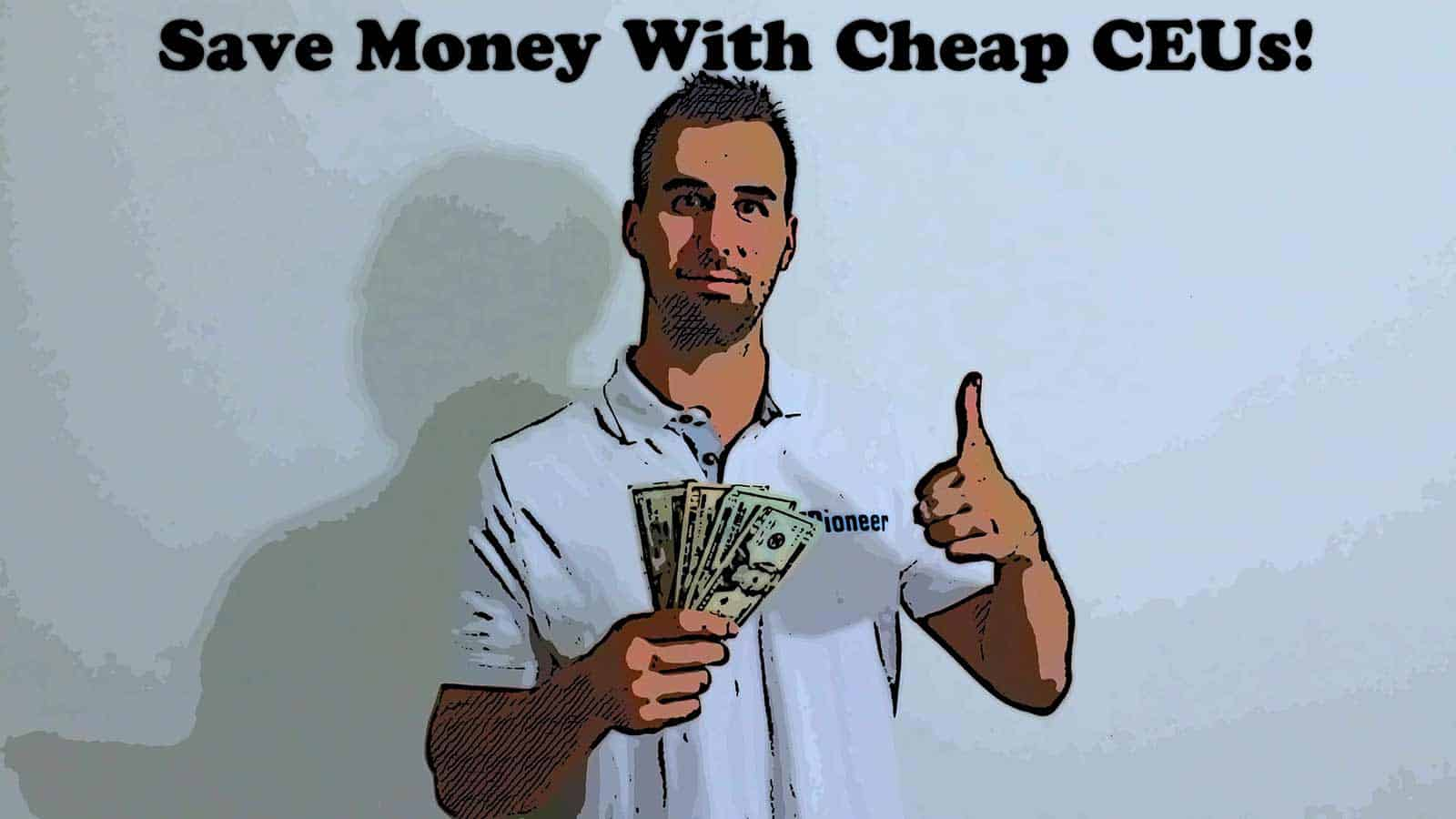 Cheap CEUs and save money