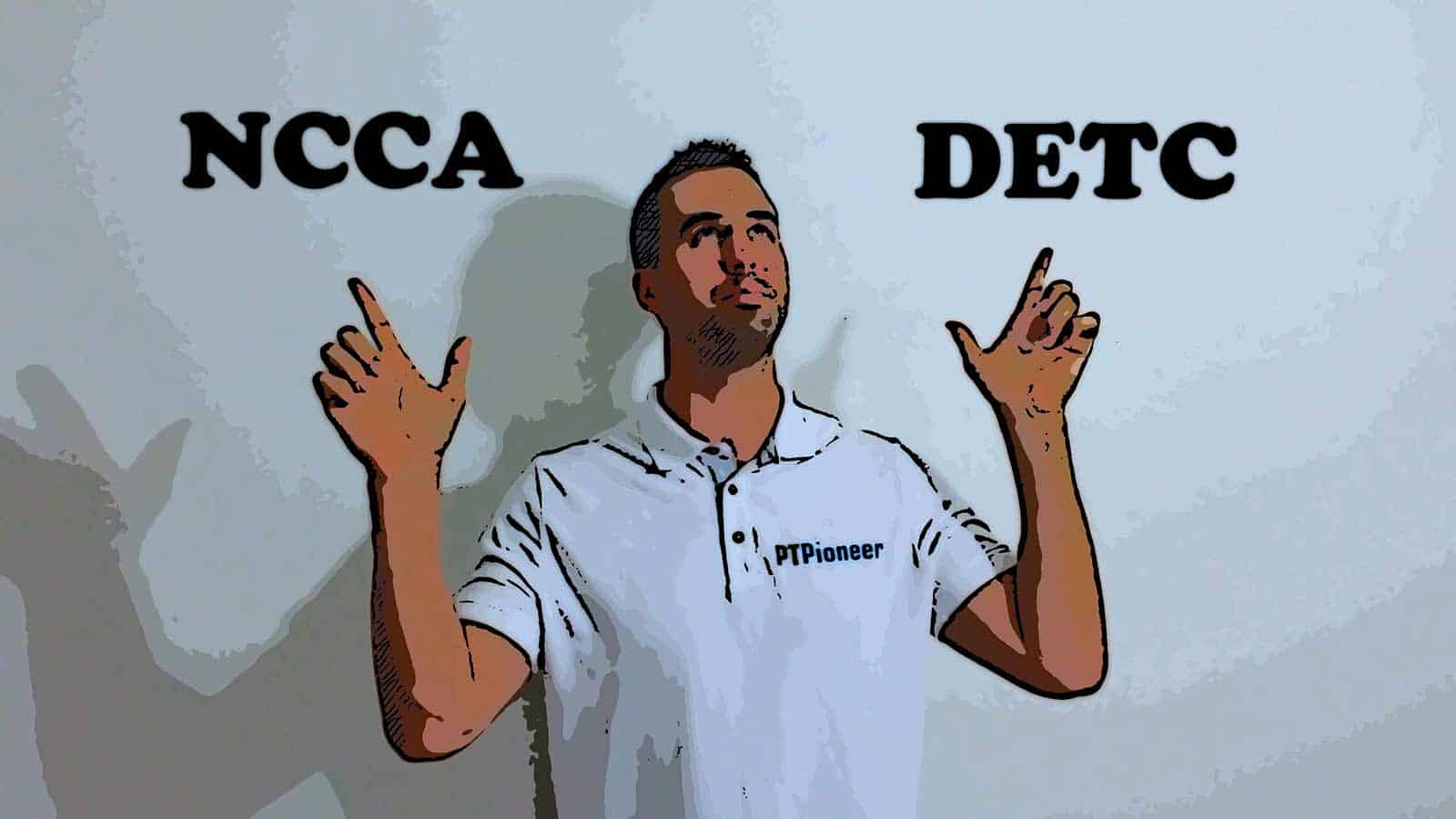 NCCA or DETC