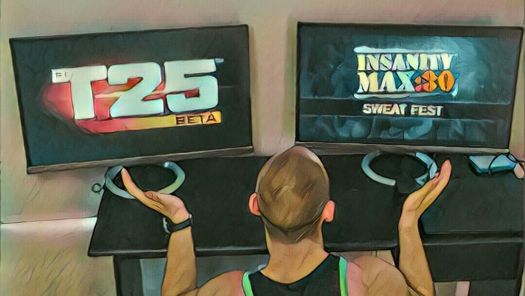 T25 vs Insanity max 30 – Good programs for busy people
