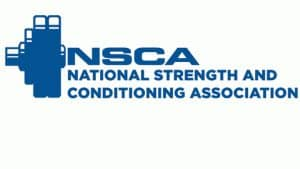 National Strength and conditioning Association or NSCA