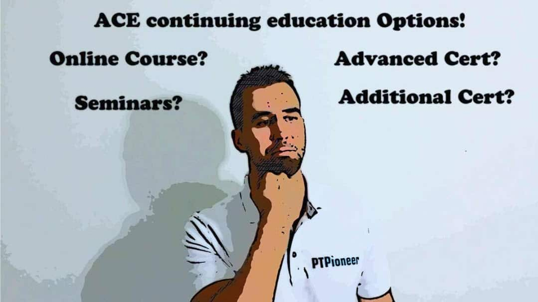 ACE continuing education Options