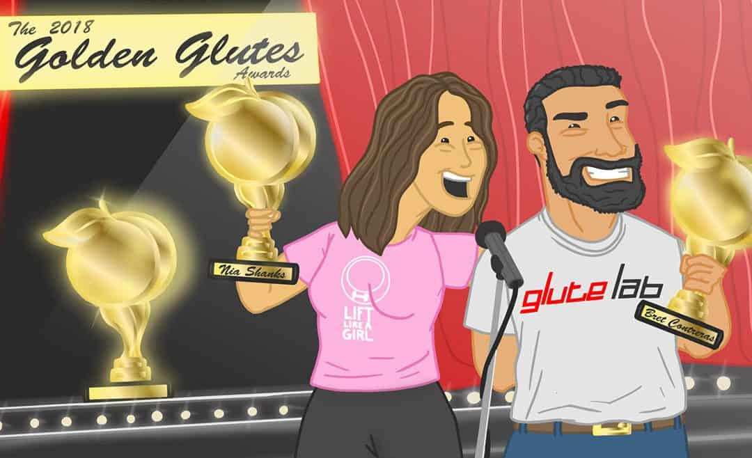 The 2018 Golden Glutes Awards – Finally, What we have all been waiting for!