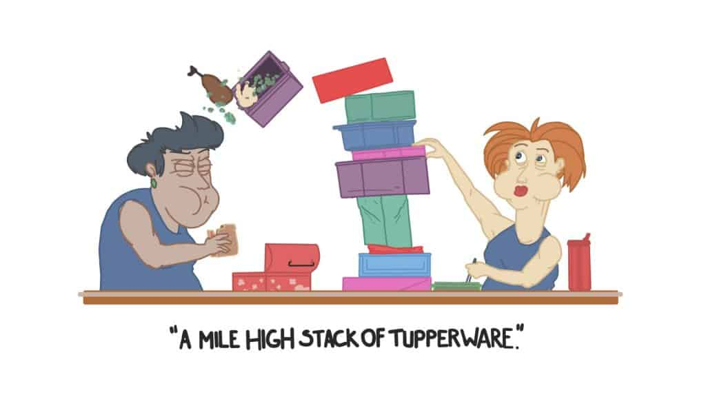 a mile high stack of tupperware