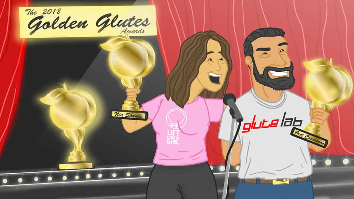 The 2018 Golden Glutes Awards - Finally, What we have all been waiting for! 1