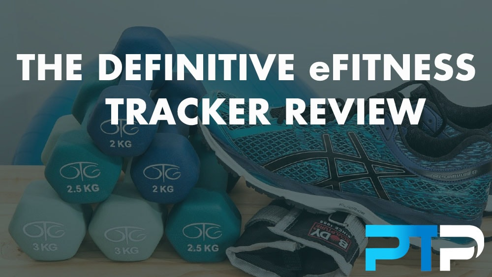 The definitive eFitness tracker