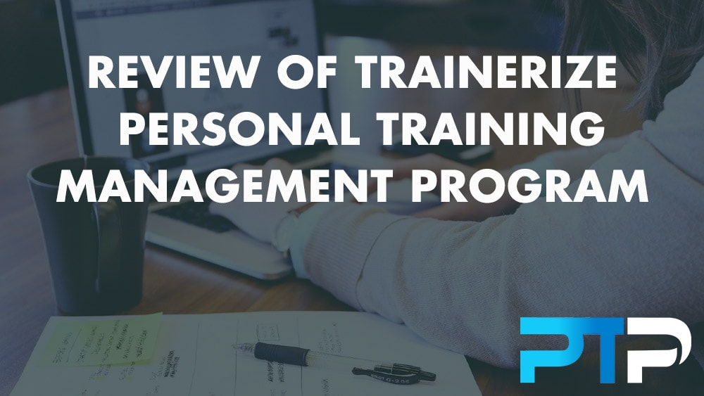 Review of Trainerize Personal Training Management Program