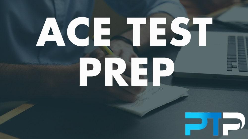 ACE Test Prep