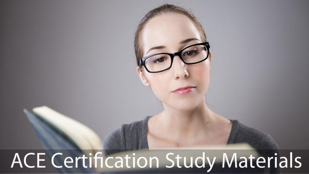 ACE cerification study materials