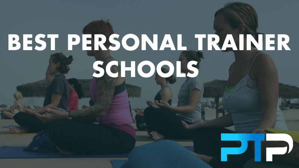 Best Personal Trainer Schools