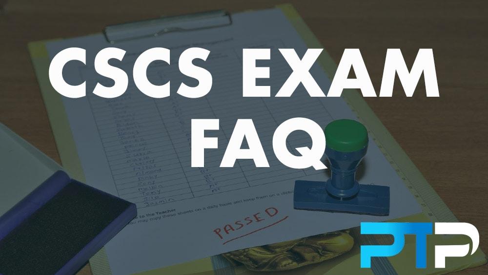 CSCS Exam FAQ