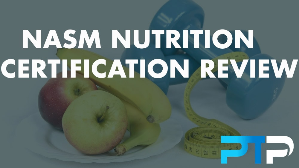 NASM Nutrition Certification Review