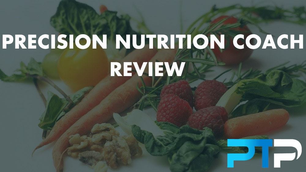 Precision Nutrition Coach Review
