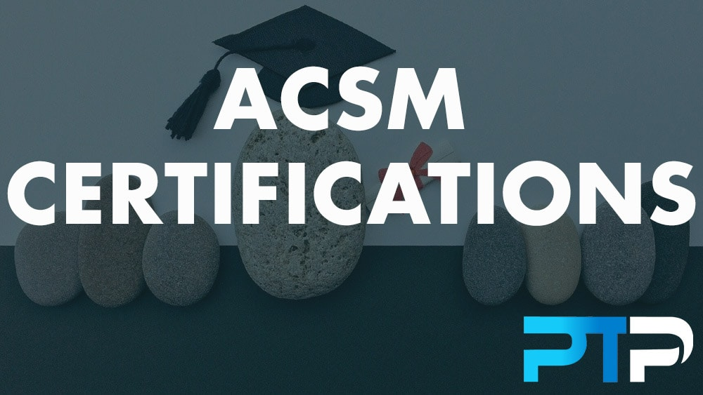ACSM Certifications