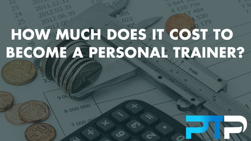 How much does it cost to become a personal trainer