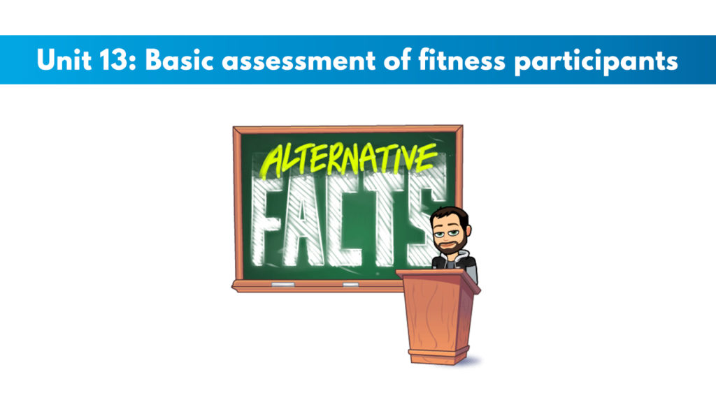 ISSA Unit 13 - Basic assessment of fitness participants