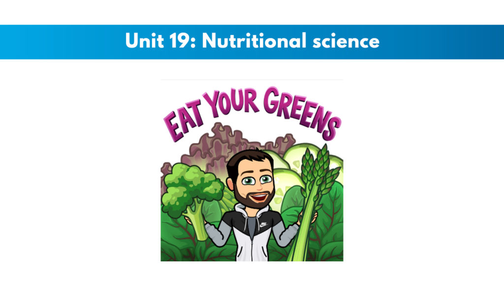 ISSA Unit 19 - Nutritional science