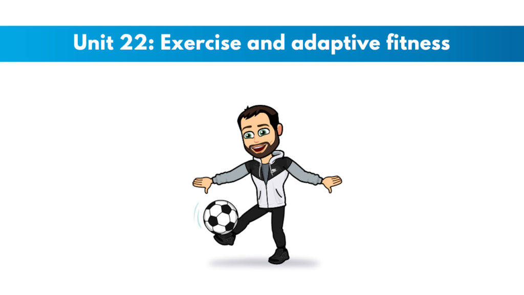 ISSA Unit 22 - Exercise and adaptive fitness