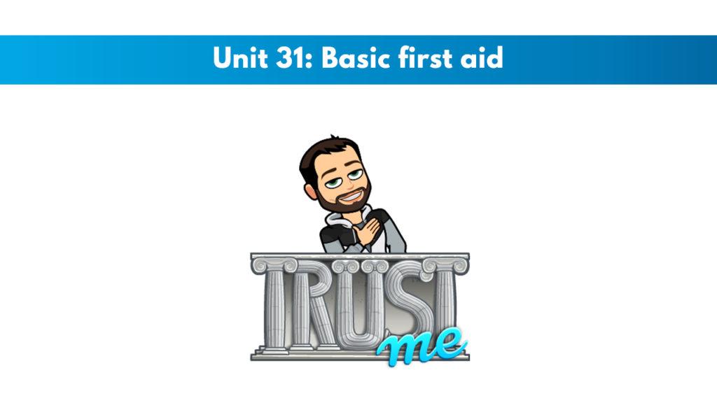 ISSA Unit 31 - Basic first aid