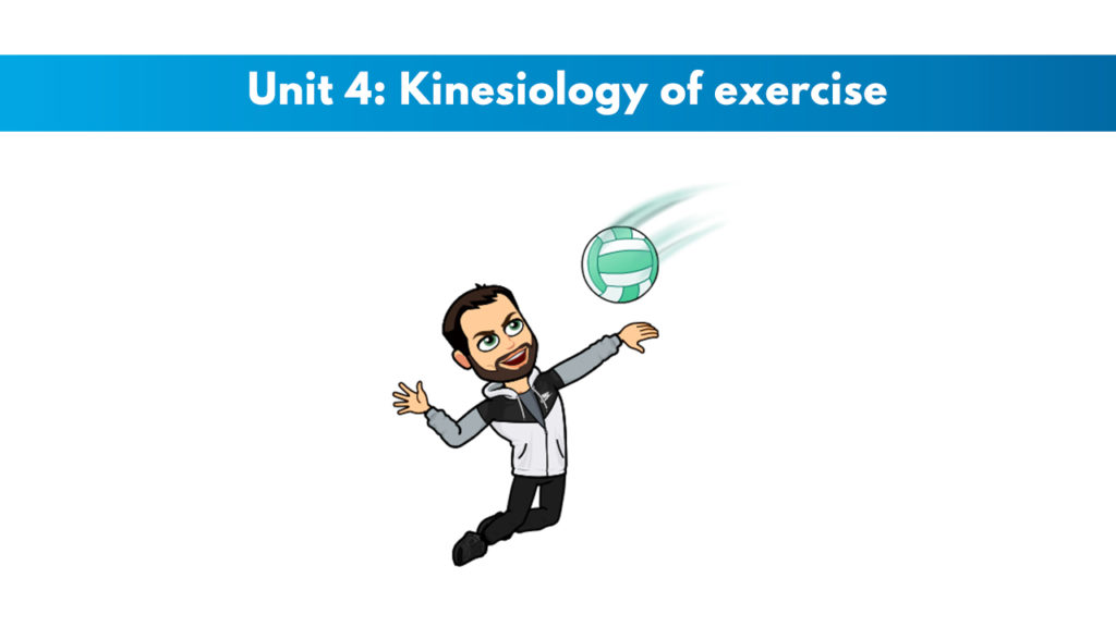 ISSA Unit 4 - Kinesiology of exercise