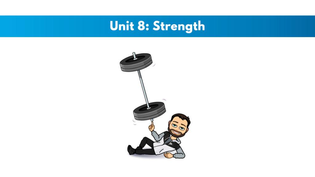 ISSA Unit 8 - Strength