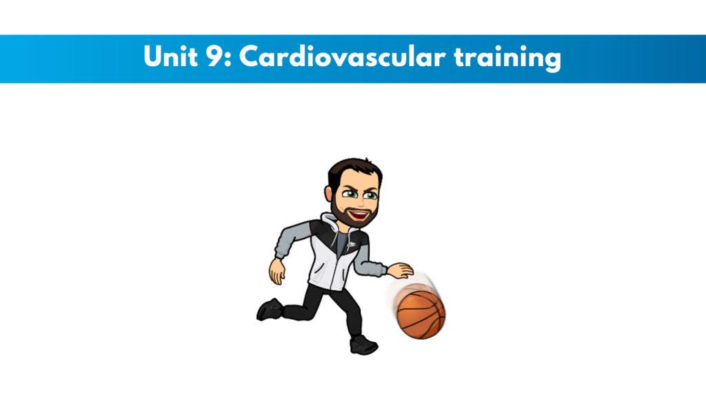 ISSA Unit 9 - Cardiovascular training
