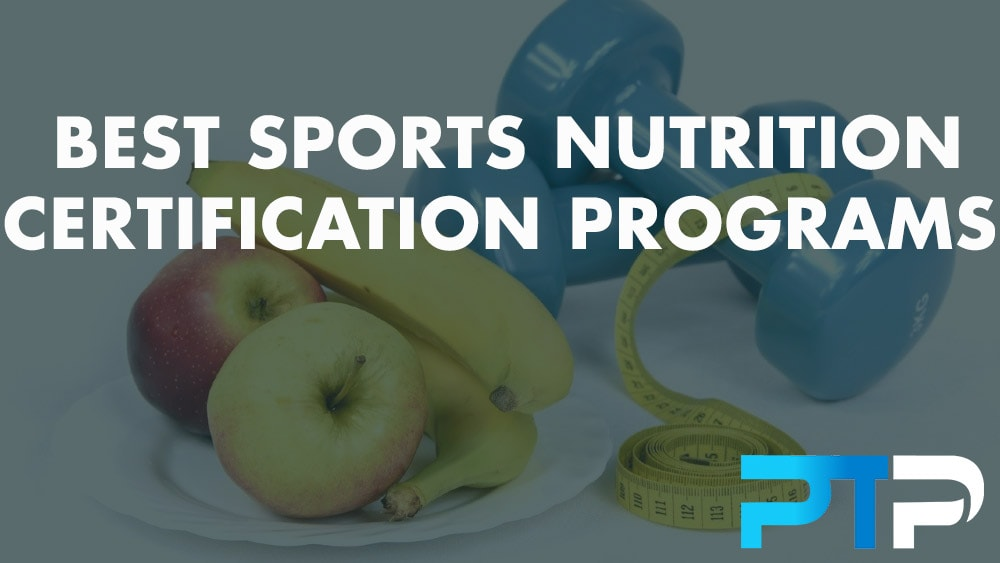 Best Sports Nutrition Certification Programs