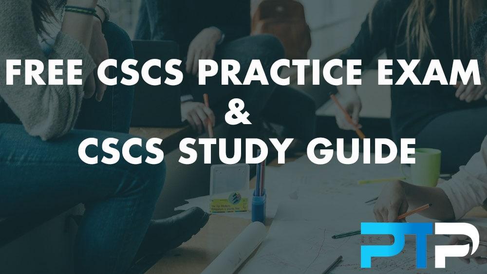 FREE CSCS Practice Exam & CSCS Study Guide