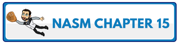 NASM 6th Edition chapter 16 - Chronic Health Conditions and Physical or Functional Limitations 2