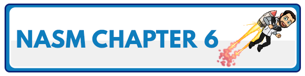 NASM 6th Edition chapter 5 - Human Movement Science 3