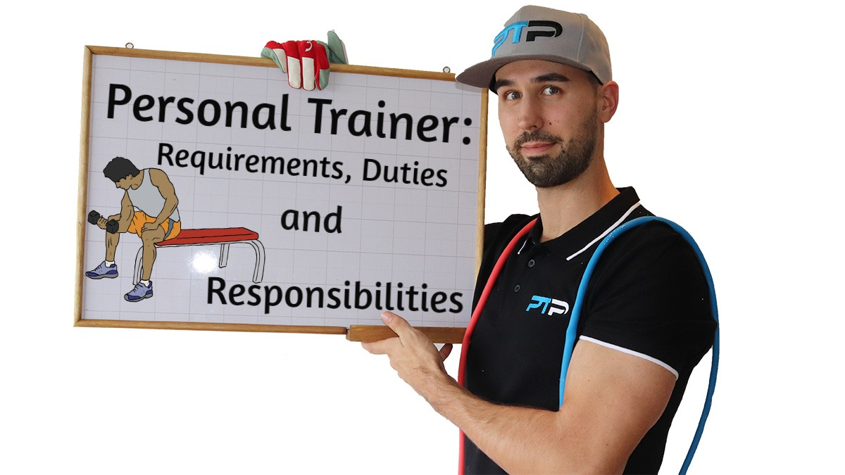 Personal Trainer Requirements, Duties and Responsibilities