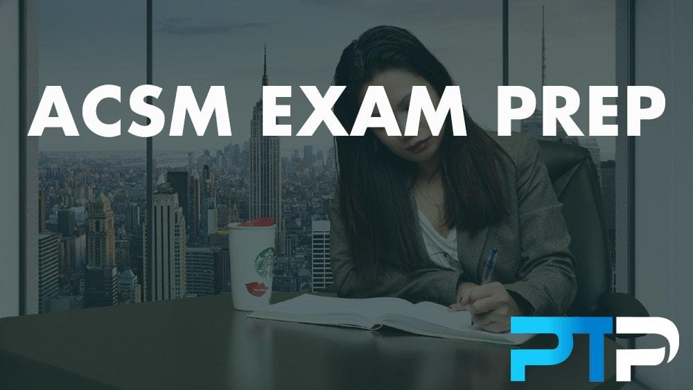 ACSM Exam Prep