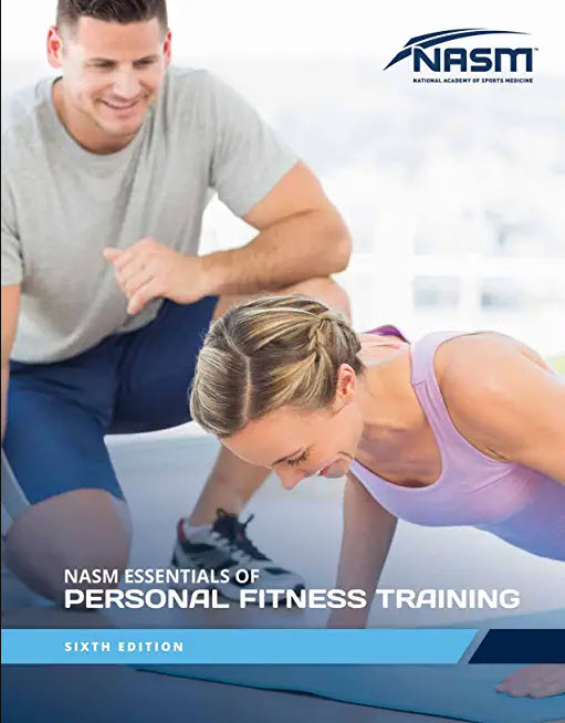 NASM Essentials of Personal Fitness Training: 6th edition