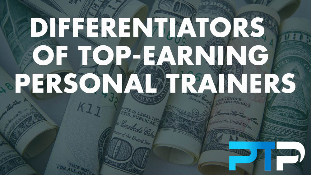 Differentiators of Top-Earning Personal Trainers