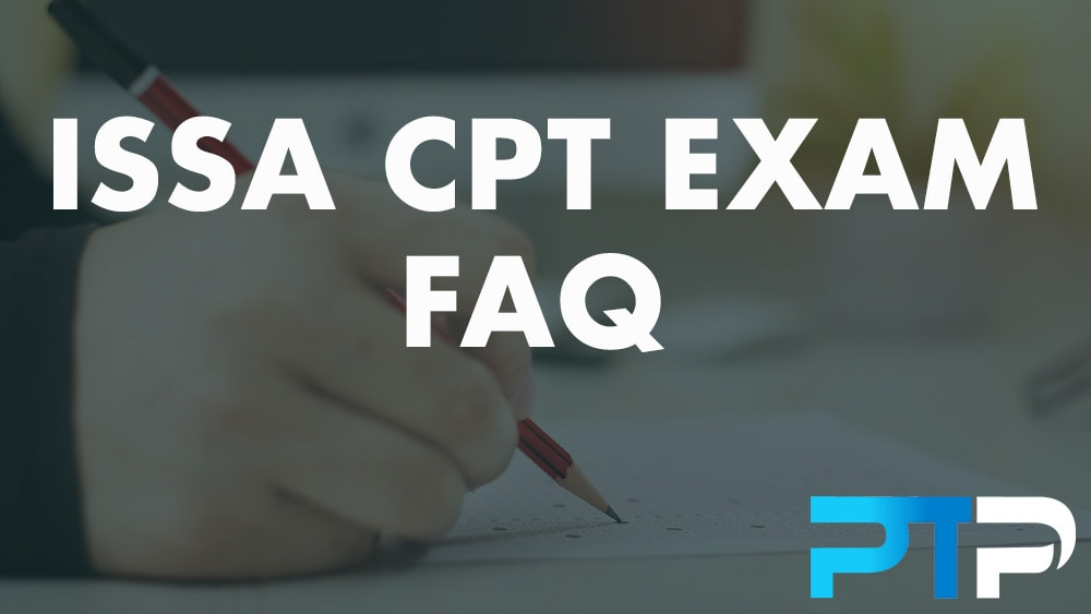 ISSA CPT Exam FAQ
