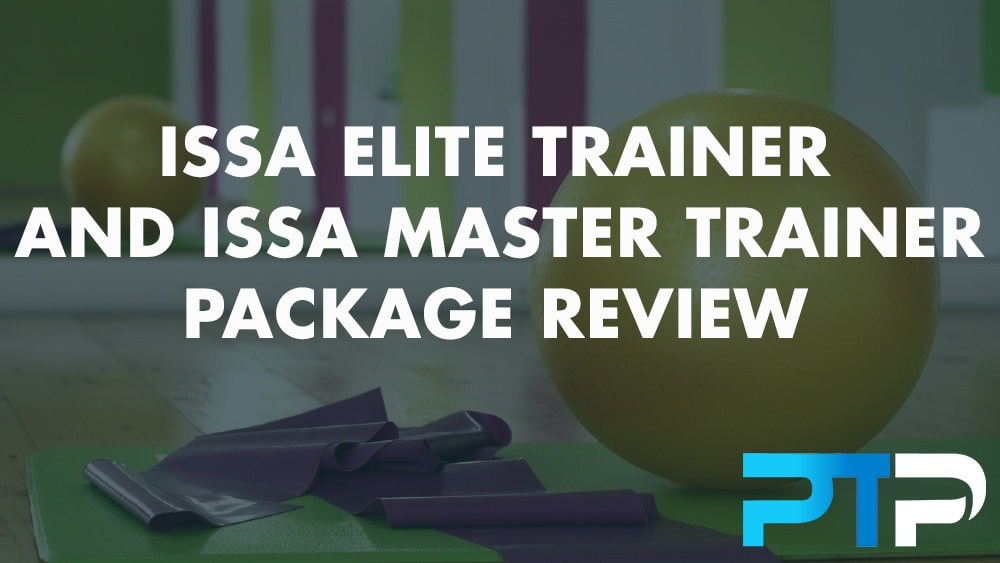 ISSA Elite Trainer and ISSA Master Trainer Package Review
