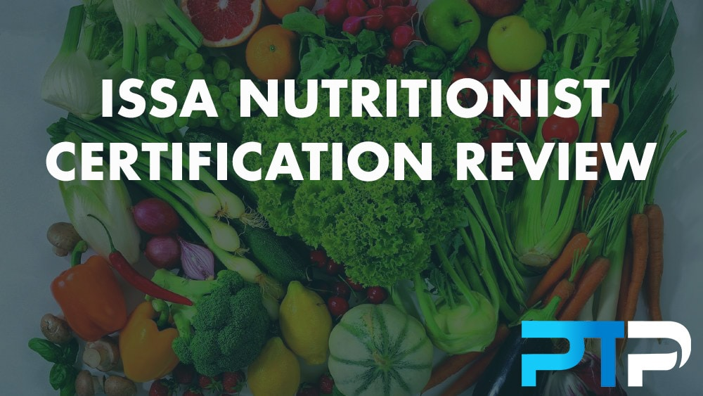 ISSA Nutritionist Certification Review
