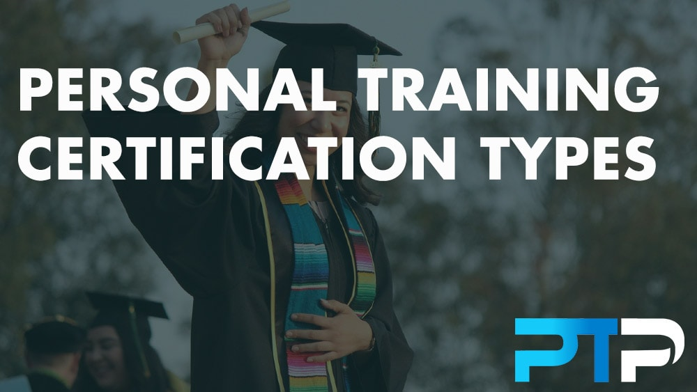 Personal Training Certification Types To Choose From