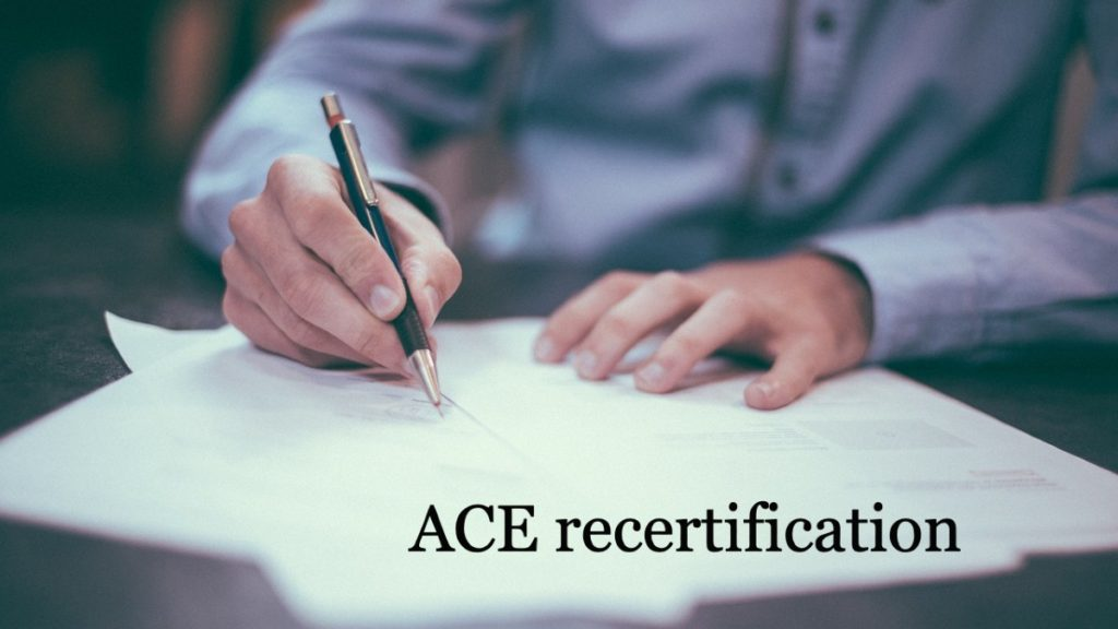 ACE recertification